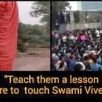 JNU Students vandalized Swami Vivekanand statue