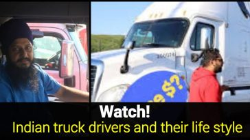 lifestyle of Indian truck driver in America