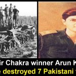 Arun Khetarpal alone destroyed 7 Pakistani tanks