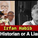 Irfan Habib: historian or liar?