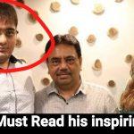 Inspiring story of Ushik Gala