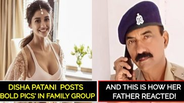 Disha Patani's father reacts after seeing her daughter's bold pics in family group