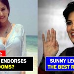 "Reporter asked ""Why do you endorse Condoms"", Sunny Leone replied to him"