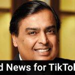 TikTok is back? Mukesh Ambani is likely to buy TikTok stakes, full details inside