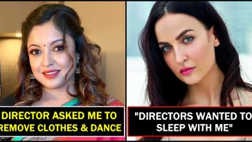 List of actresses who were asked to do dirty stuff with directors, read details