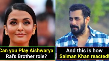 This is how Salman Khan Reacted when he was asked to play Aishwarya Rai's brother role
