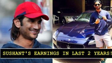 How much did Sushant Singh Rajput earn in last two years? details inside