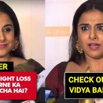 Vidya Balan gives bold reply to haters who wants her to lose weight