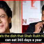 Shah Rukh Khan spills the beans on one food that he can eat every day