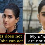 """""""My t*ts and a*s are not very nice"""" - Sonam Kapoor makes a dark statement"""