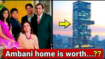 You will be shocked after knowing the worth of Ambani home, read details