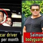 Salman Khan bodyguard makes more money than Ambani car driver, details inside