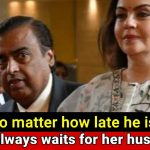 Nita Ambani doesn't eat Dinner until Mukesh Ambani returns home every night
