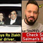 Ambani Car driver or Salman Khan's Bodyguard? Who earns more?