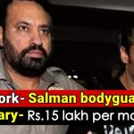 What qualification do you need to be Bodyguard of Salman Khan? Here's details