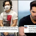 When Varun Dhawan gave an epic reply to a troll who said he is faking COVID-19 diagnosis