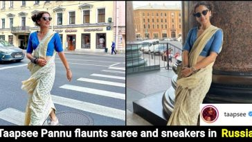 Taapsee Pannu takes Indian fashion to the streets of St Petersburg