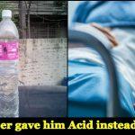 Shocking: Man hospitalised after shopkeeper mistakenly sells him acid instead of mineral water
