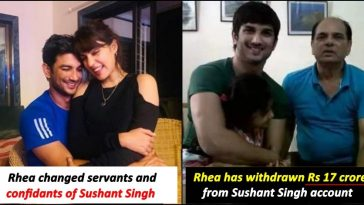 15 allegations made against Rhea in FIR by Sushant Singh father, read details