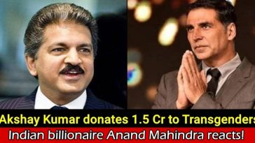 Anand Mahindra reacts after Akshay Kumar donated ₹1.5 crores to build a new home for transgenders
