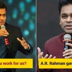 """Salman Khan asked A.R. Rahman """"When will you work for us"""", he gave a fitting reply!"""
